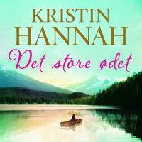 Det store ødet - Kristin Hannah