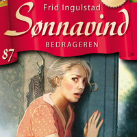 Sønnavind 87: Bedrageren - Frid Ingulstad