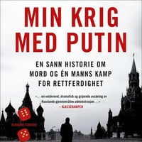Min krig med Putin - Bill Browder