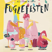 Fuglefesten - Alice Bjerknes Lima de Faria