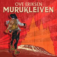 Murukleiven - Ove Eriksen