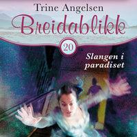 Slangen i paradiset - Trine Angelsen