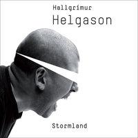 Stormland - Hallgrímur Helgason