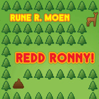 Redd Ronny! - Rune R. Moen