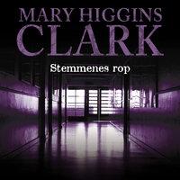 Stemmenes rop - Mary Higgins Clark
