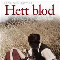 Hett blod - Irene Nemirovsky