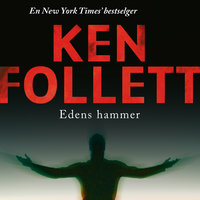 Edens hammer - Ken Follett