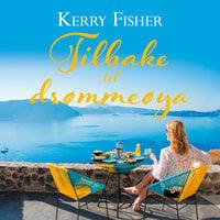 Tilbake til drømmeøya - Kerry Fisher