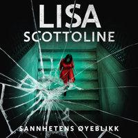Sannhetens øyeblikk - Lisa Scottoline