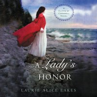 A Lady's Honor - Laurie Alice Eakes