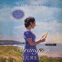 A Stranger's Secret - Laurie Alice Eakes