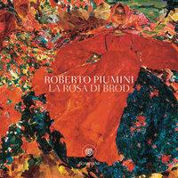 La rosa di Brod - Roberto Piumini