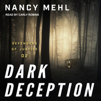 Dark Deception - Nancy Mehl