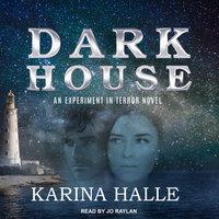 Darkhouse - Karina Halle