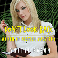 Don't Look Back - Lynette Eason