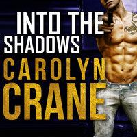 Into the Shadows - Carolyn Crane
