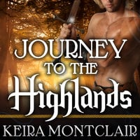 Journey to the Highlands - Keira Montclair