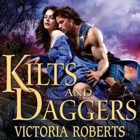 Kilts and Daggers - Victoria Roberts