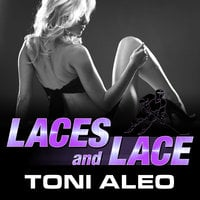 Laces and Lace - Toni Aleo