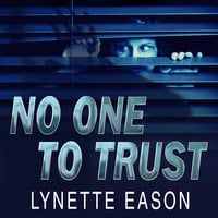 No One to Trust - Lynette Eason