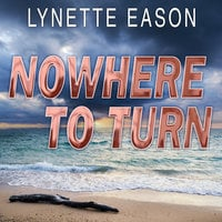 Nowhere to Turn - Lynette Eason
