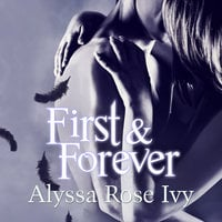 First & Forever - Alyssa Rose Ivy