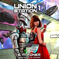 Date Night on Union Station - E.M. Foner