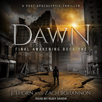 Dawn - J. Thorn, Zach Bohannon