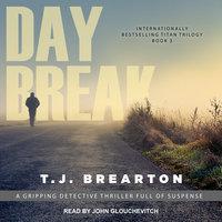 Daybreak - T. J. Brearton