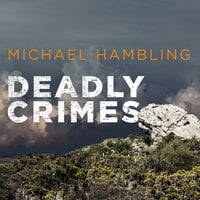 Deadly Crimes - Michael Hambling