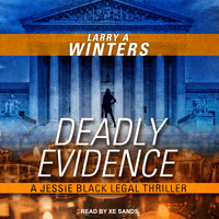 Deadly Evidence - Larry A. Winters