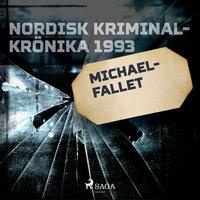 Michael-fallet - Diverse