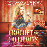 Crochet and Cauldrons - Nancy Warren
