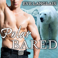 Polar Bared - Eve Langlais