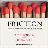 Friction - Jordan Berg,Jeff Rosenblum