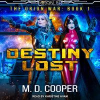 Destiny Lost - M.D. Cooper