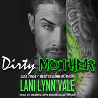 Dirty Mother - Lani Lynn Vale