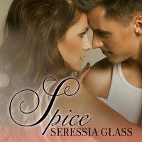 Spice - Seressia Glass