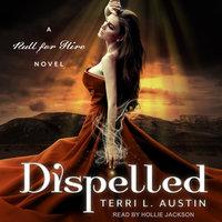 Dispelled - Terri L. Austin