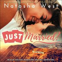 Just Married? - Natasha West