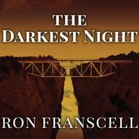 The Darkest Night: Two Sisters, a Brutal Murder, and the Loss of Innocence in a Small Town - Ron Franscell