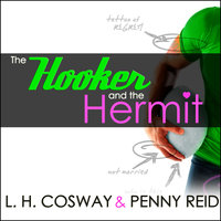 The Hooker and the Hermit - Penny Reid, L.H. Cosway