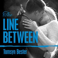 The Line Between - Tamsyn Bester
