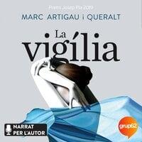 La vigília - Marc Artigau i Queralt