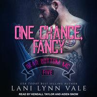 One Chance, Fancy - Lani Lynn Vale