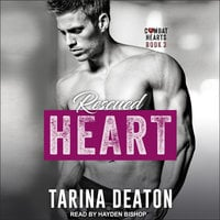 Rescued Heart - Tarina Deaton