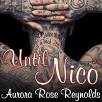Until Nico - Aurora Rose Reynolds