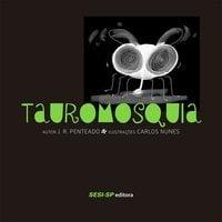 Tauromosquia - J. R. Penteado