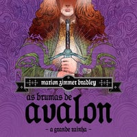 As Brumas de Avalon - Volume 2 - A Grande Rainha - Marion Zimmer Bradley