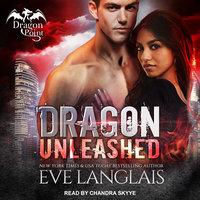 Dragon Unleashed - Eve Langlais
